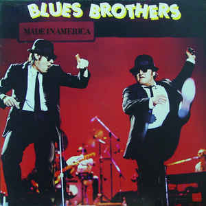 The Blues Brothers - Made In America - Album Cover