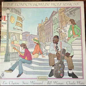 Howlin' Wolf - The London Howlin' Wolf Sessions - Album Cover