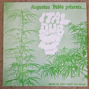 Augustus Pablo - Ital Dub - Album Cover