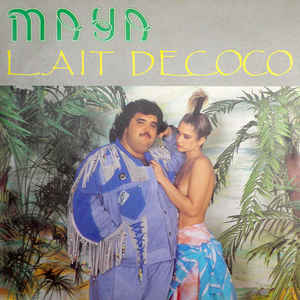 Maya (78) - Lait De Coco - Album Cover