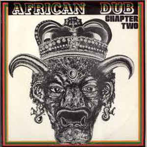 Joe Gibbs & The Professionals - African Dub - All Mighty - Chapter Two - Album Cover