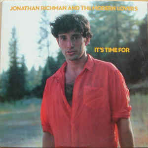 Jonathan Richman & The Modern Lovers - It's Time For - Album Cover