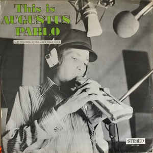 Augustus Pablo - This Is Augustus Pablo - Album Cover