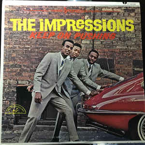 The Impressions - Keep On Pushing - Album Cover