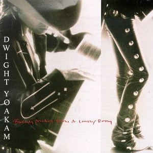 Dwight Yoakam - Buenas Noches From A Lonely Room - Album Cover