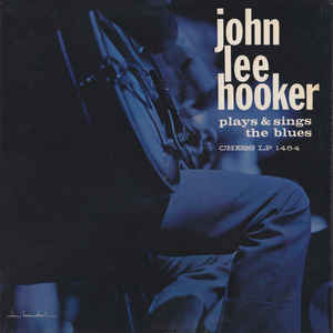 John Lee Hooker - Plays & Sings The Blues - Album Cover