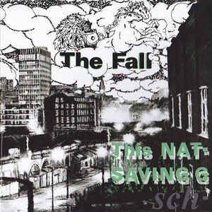 The Fall - This Nation's Saving Grace - Album Cover