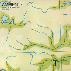 Ambient 1 (Music For Airports) - Album Cover - VinylWorld
