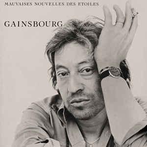 Serge Gainsbourg - Mauvaises Nouvelles Des Étoiles - Album Cover