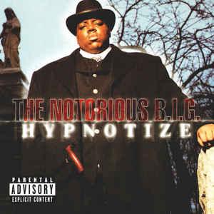 Notorious B.I.G. - Hypnotize - Album Cover