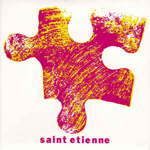 Saint Etienne - Only Love Can Break Your Heart - Album Cover
