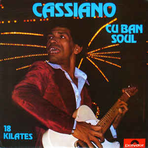 Cassiano - Cuban Soul - 18 Kilates - VinylWorld