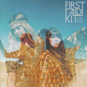 First Aid Kit - Stay Gold - Album Cover
