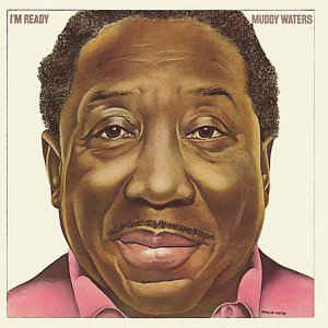 Muddy Waters - I'm Ready - Album Cover