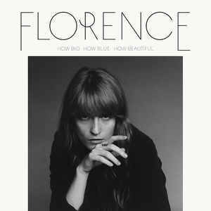 Florence And The Machine - How Big, How Blue, How Beautiful - Album Cover