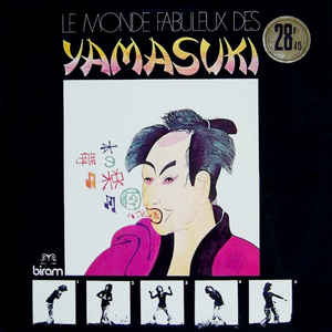 Le Monde Fabuleux Des Yamasuki - Album Cover - VinylWorld