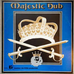 Joe Gibbs & The Professionals - Majestic Dub - Album Cover