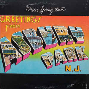 Bruce Springsteen - Greetings From Asbury Park, N.J. - Album Cover