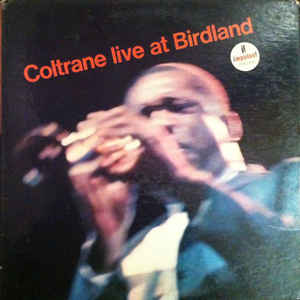 John Coltrane - Live At Birdland - Album Cover