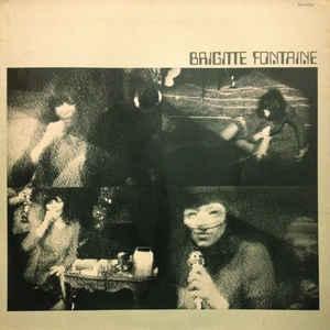 Brigitte Fontaine - Brigitte Fontaine - VinylWorld