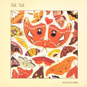 Talk Talk - The Colour Of Spring - Album Cover