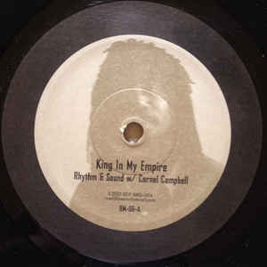 Rhythm & Sound - King In My Empire - Album Cover