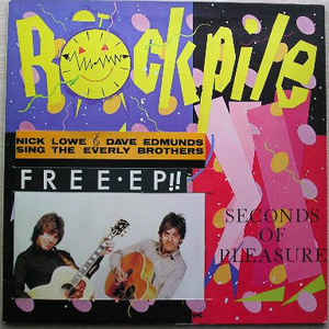Rockpile - Seconds Of Pleasure - Album Cover