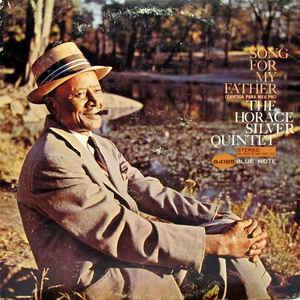 The Horace Silver Quintet - Song For My Father (Cantiga Para Meu Pai) - Album Cover