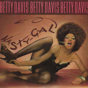 Betty Davis - Nasty Gal - Album Cover