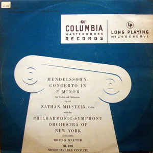 Nathan Milstein - Mendelssohn: Concerto In E Minor For Violin And Orchestra Op. 64 - VinylWorld