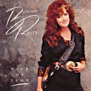 Bonnie Raitt - Nick Of Time - Album Cover