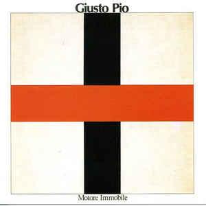 Giusto Pio - Motore Immobile - VinylWorld