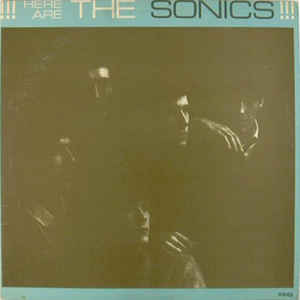 The Sonics - Here Are The Sonics!!! - Album Cover