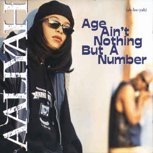 Aaliyah - Age Ain't Nothing But A Number - Album Cover