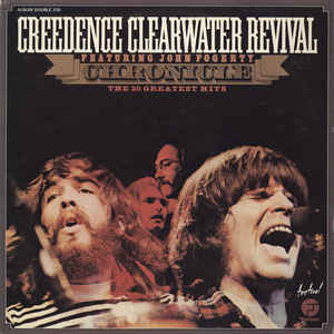 Creedence Clearwater Revival - Chronicle: The 20 Greatest Hits - Album Cover