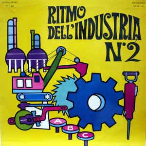 Alessandro Alessandroni - Ritmo Dell'Industria N°2 - Album Cover