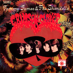 Tommy James & The Shondells - Crimson & Clover - Album Cover