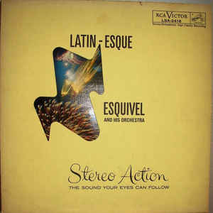 Esquivel And His Orchestra - Latin-Esque - Album Cover