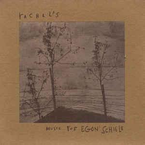 Rachel's - Music For Egon Schiele - VinylWorld