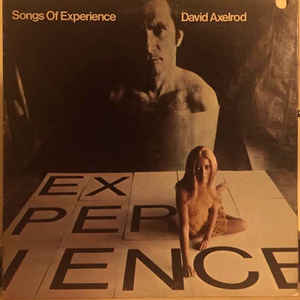 David Axelrod - Songs Of Experience - Album Cover