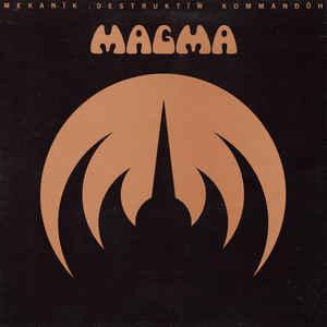 Magma (6) - Mekanïk Destruktïw Kommandöh - Album Cover
