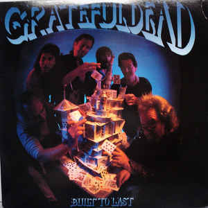 The Grateful Dead - Built To Last - Album Cover