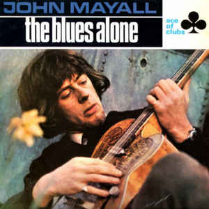 John Mayall - The Blues Alone - Album Cover