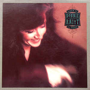 Bonnie Raitt - Luck Of The Draw - Album Cover