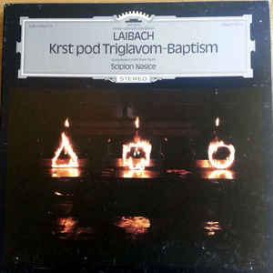 Laibach - Krst Pod Triglavom - Baptism - Album Cover