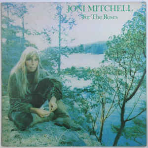 Joni Mitchell - For The Roses - VinylWorld