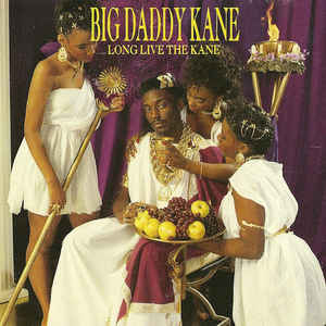 Big Daddy Kane - Long Live The Kane - Album Cover