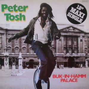 Peter Tosh - Buk-In-Hamm Palace - Album Cover
