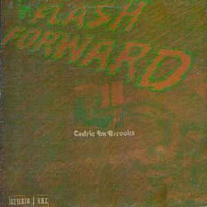 "Cedric ""Im"" Brooks - Im Flash Forward - Album Cover"