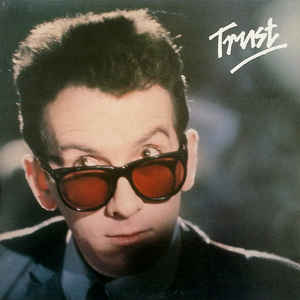 Elvis Costello & The Attractions - Trust - Album Cover